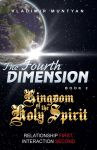 The Fourth Dimension 2. Kingdom of the Holy Spirit