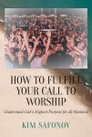 How to Fulfill Your Call to Worship